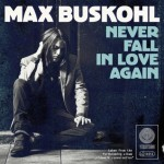 Max Buskohl - Never Fall In Love Again - Cover