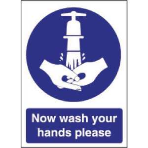 Now Wash Your Hands Sign - 200x300mm (Self-Adhesive)-0