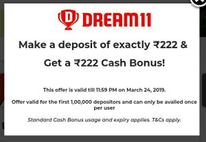 Dream11 IPL Offer - Add Rs 222 & Get Free Rs 222 Extra In