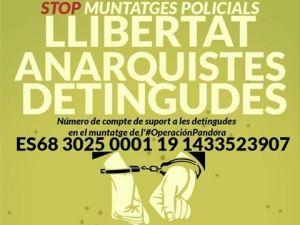 Stop muntatges policials! Llibertat Anarquistes Detingudes!