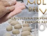 Molino del Villar, Agricultura sin Venenos y Energías Renovables