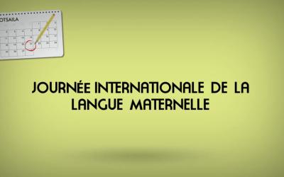 Journée Internationale de la langue maternelle.