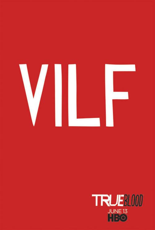 VILF True Blood Poster
