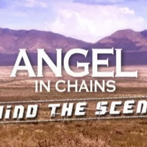 Angel in Chains Documentary