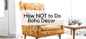 How NOT to Do Boho Chic