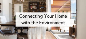 Connecting Your Home with the Environment in Partnership with Eldorado Stone