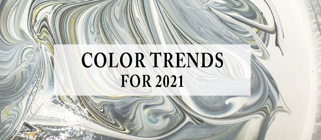Color Trends for 2021
