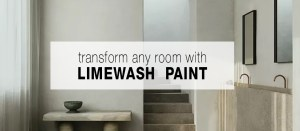 How to Transform Any Room with Limewash Paint