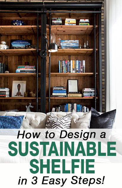 how to design a sustainable shelfie
