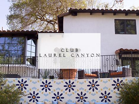 Club Laurel Canyon Lori Dennis Portfolio