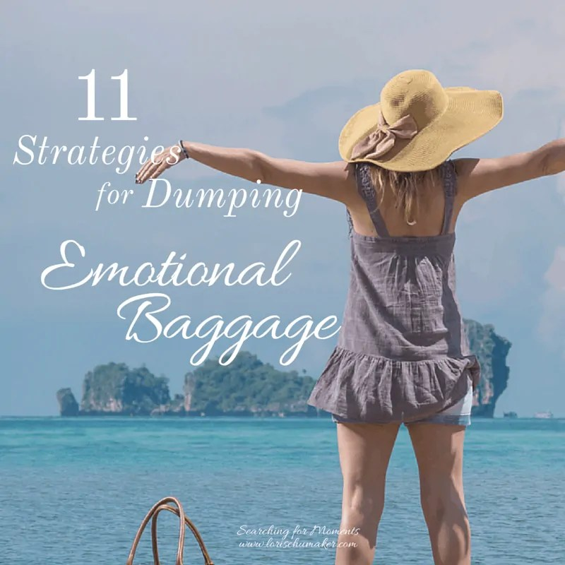 11 Strategies for Dumping Emotional Baggage