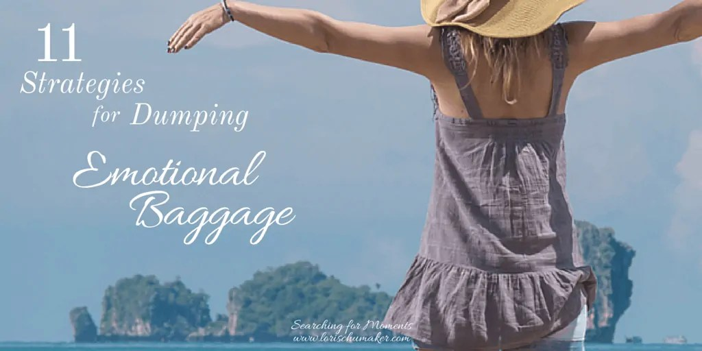 11 Strategies for Dumping Emotional Baggage- Is the weight of your past holding you back from living a life of true freedom - twitter