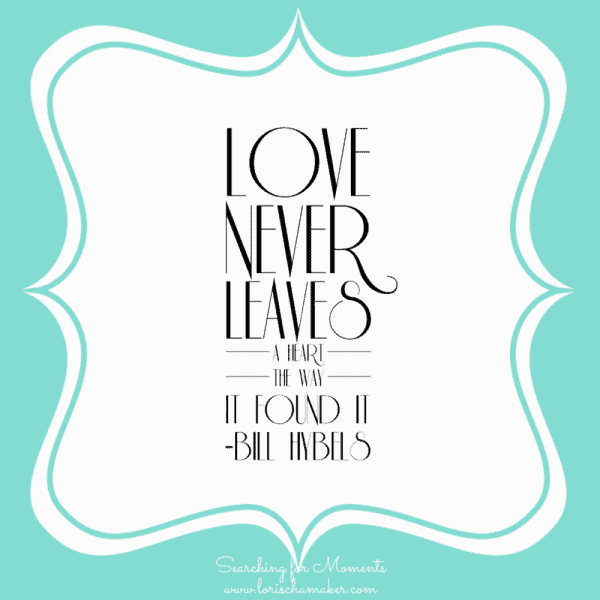 Love Never Leaves - Bill Hybels