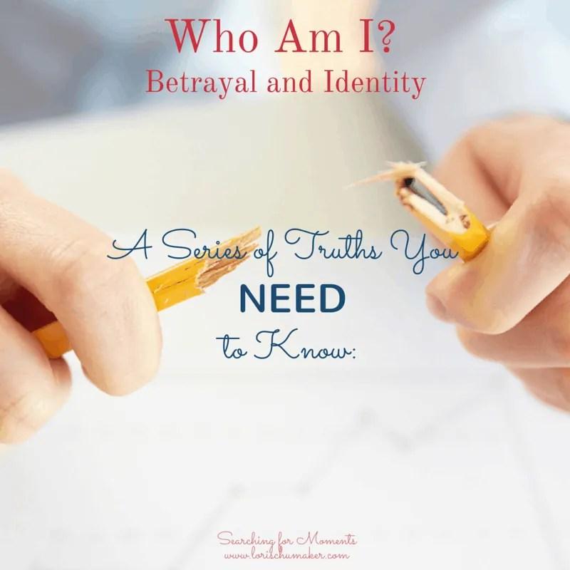 Betrayal and Identity