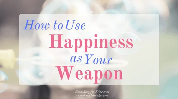 How is your happiness status? Filled up? Barely hanging on? Happiiness is a weapon. It's a powerful one that you don't want to give up! The Happiness Dare by Jennifer Dukes Lee is a book that will give you tools to keep fighting! - Lori Schumaker - Searching for Moments