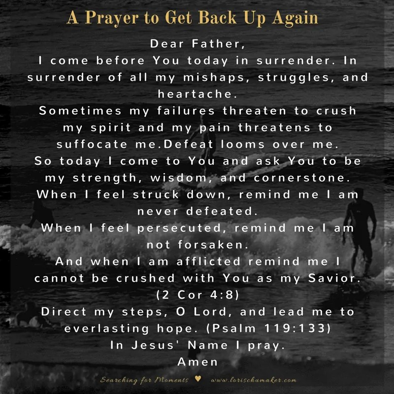 A Prayer for When You Need to Get Back Up Again {#MomentsofHope Link-Up}