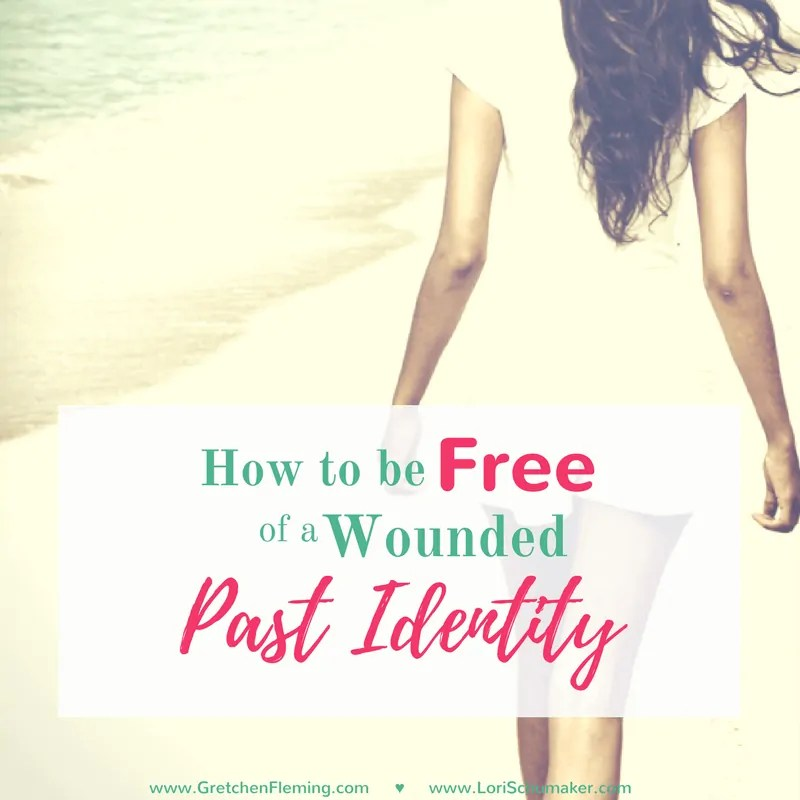 How to Be Free of a Wounded Past Identity {#ChosenandWorthy}