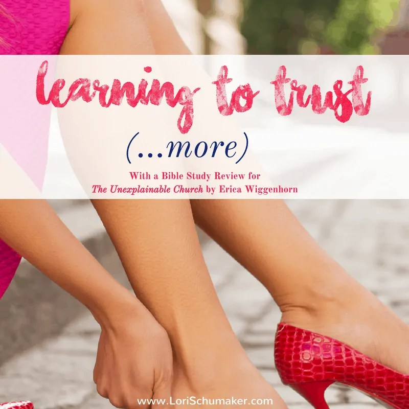 Learning to Trust More Than Before | The Unexplainable Church Review & Giveaway {#MomentsofHope}