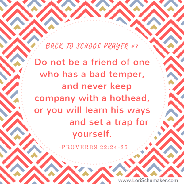 Instead of letting fear or chaos take over your life, pray these back to school Bible verses for your children. Preparing with prayer is the most powerful thing any parent can do. Print these free prayer cards for instant encouragement! Proverbs 22:24-25  #printableprayercards #printablebibleversecards #bibleverses #hope #parenting #christianparenting #backtoschool #pandemiceducation #prayer #motherhood #godslove