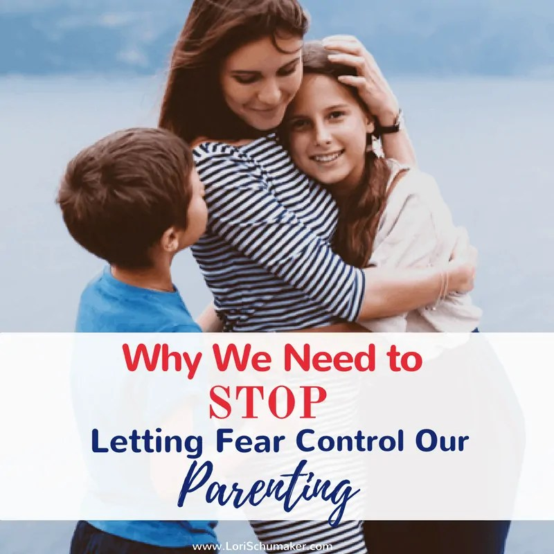 Why We Need to Stop Letting Fear Control Our Parenting {#MomentsofHope Link-Up}
