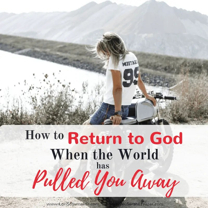 How to Return to God When Life Has Pulled Us Away {#MomentsofHope Link-Up}