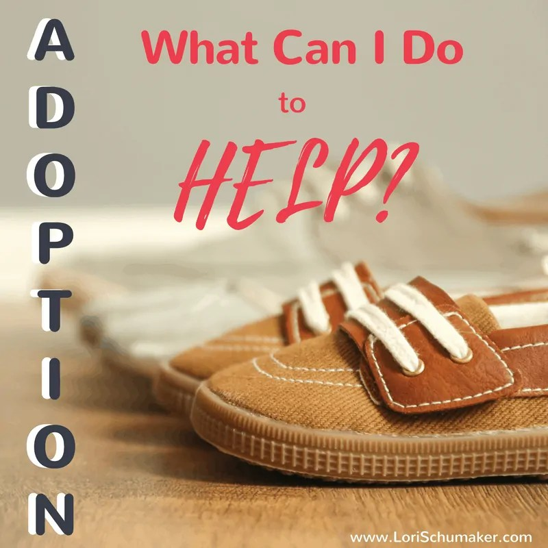 Adoption: What Can I Do to Help? {#MomentsofHope Link-Up}