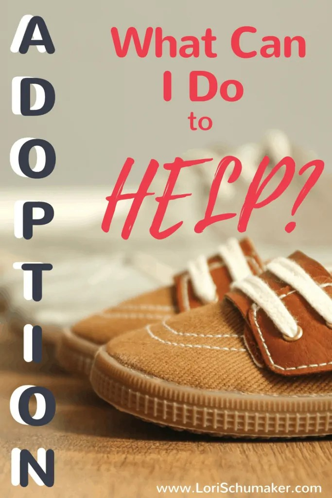 Adoption : What Can I Do to Help | National Adoption Month #adoption