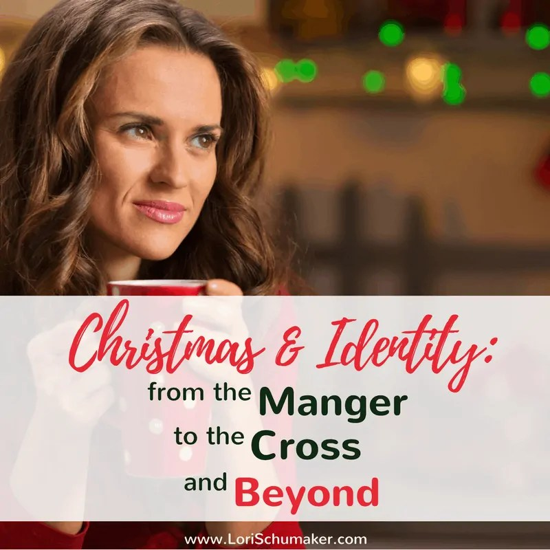 Christmas Identity: From the Manger to the Cross and Beyond {#MomentsofHope Link-Up}