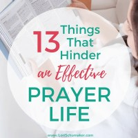 13 Things That Hinder an Effective Prayer Life