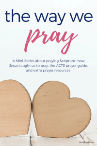A series to help you grow in your prayer life. #howwepray #godslove #prayer #prayscripture #learntopray #helpmepray #prayerwarrior