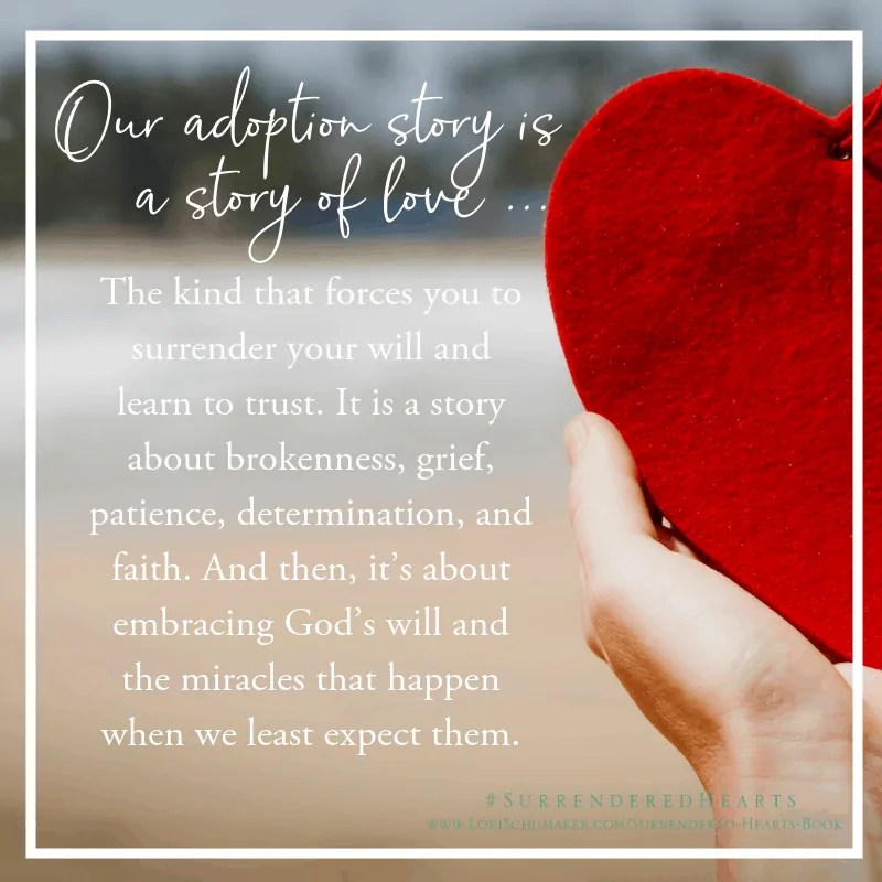 Surrendered Hearts: Our adoption story is a story of love. #SurrenderedHearts