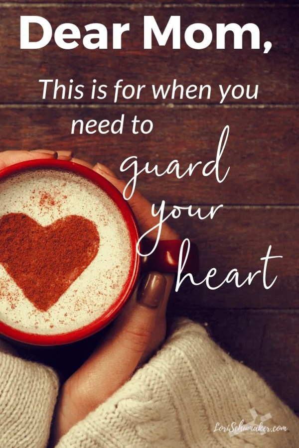 Is today one of those hard mom days? A day when you need help? Help to to stand up against the whispered lies of the enemy ... and help to guard your heart so it doesn't fall apart? If so, this is for you. #motherhood #momlife #guardyourheart #hope #help #parenting #godslove #surrenderedheartsbook #livesurrendered