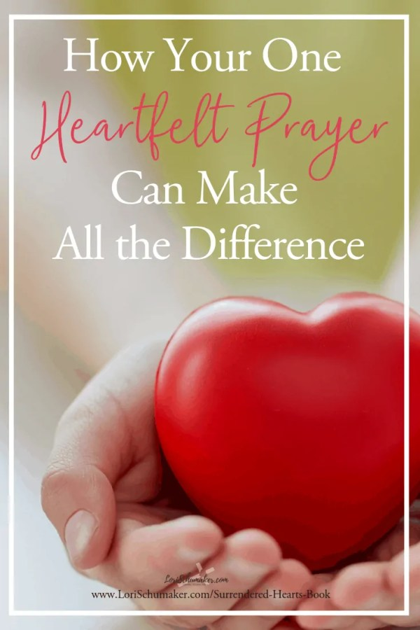 Prayer changes things. Sometimes we wonder. We find ourselves too busy and not even sure if it makes that much of a difference. It does - even one heartfelt prayer makes all the difference. #prayer #surrenderedheartsbook #godslove #adoption #family #love #hope
