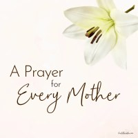 A Prayer for Every Mother