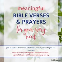 Meaningful Bible Verses and Prayer for Your Every Need
