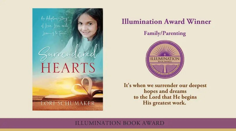 Surrendered Hearts is an award winning book about learning that nothing is impossible with God! It is a true story of adoption, but even more so, a story about what surrendering to God and trusting Him with your dreams looks like. Surrendered Hearts was selected as an Illumination Christian Book Award winner.#illuminationbookaward #christianbook #adoptionbooks #storyofadoption #livesurrendered #lettinggo #trustingGod #hope #bookawardwinner
