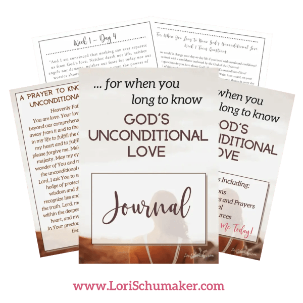 The Journal will help you deepen your faith and experience the fullness of God's unconditional love. A free supplement to the content provided in the original series. #journal #freeprintablejournal #godslove #faith #hope #series #unconditionallove #biblestudy #bibleverses #prayer