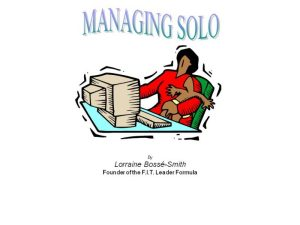 Does your mate/spouse/significant other's job take them away for long periods of time? Learn how to manage solo!