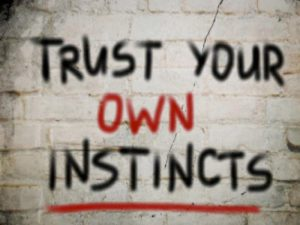 Trust your instincts when it comes to your health, fight for you life's sake