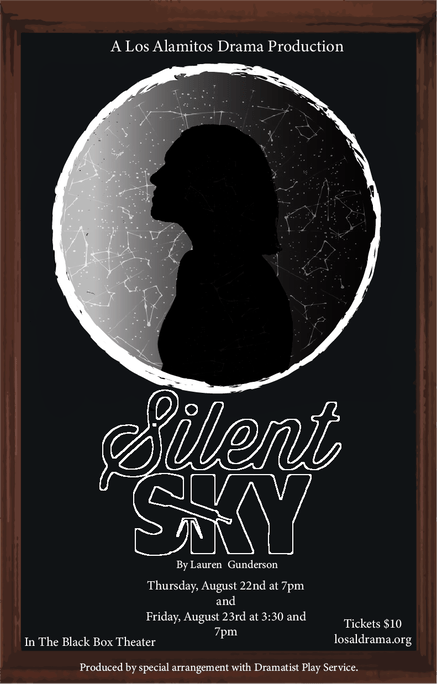 "LAHS DRAMA to present ""Silent Sky"" on Aug 22-23"