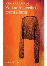 Settanta-acrilico-trenta-lana-copertina