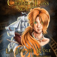 Kit d'initiation Les Chants de Loss, le JDR