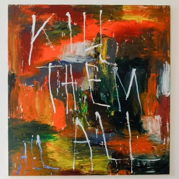 Grimm - Philippe Vandenberg - Kill Them All II - 210x200cm Olieverf op canvas