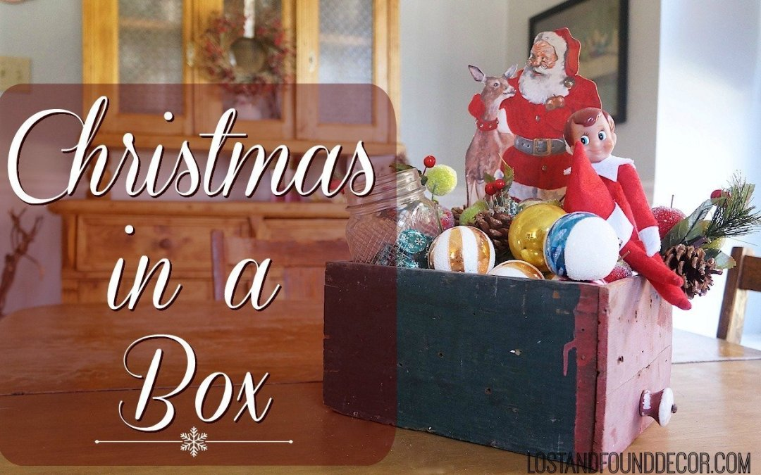 Christmas in a Box {Christmas Decor Idea}