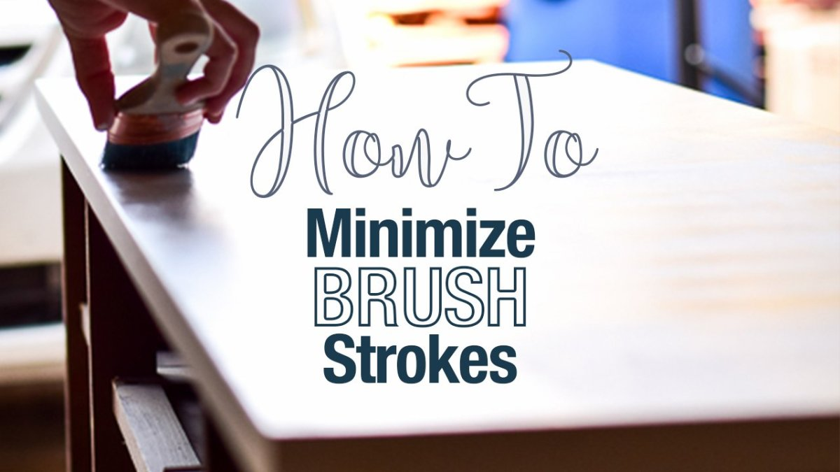 How to Minimize Brush Strokes on your Painted Furniture