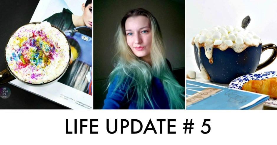 life update blog lifestyle