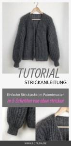 Tutorial Strickanleitung Einfache Strickjacke im Patentmuster in 5 Schritten von unten stricken