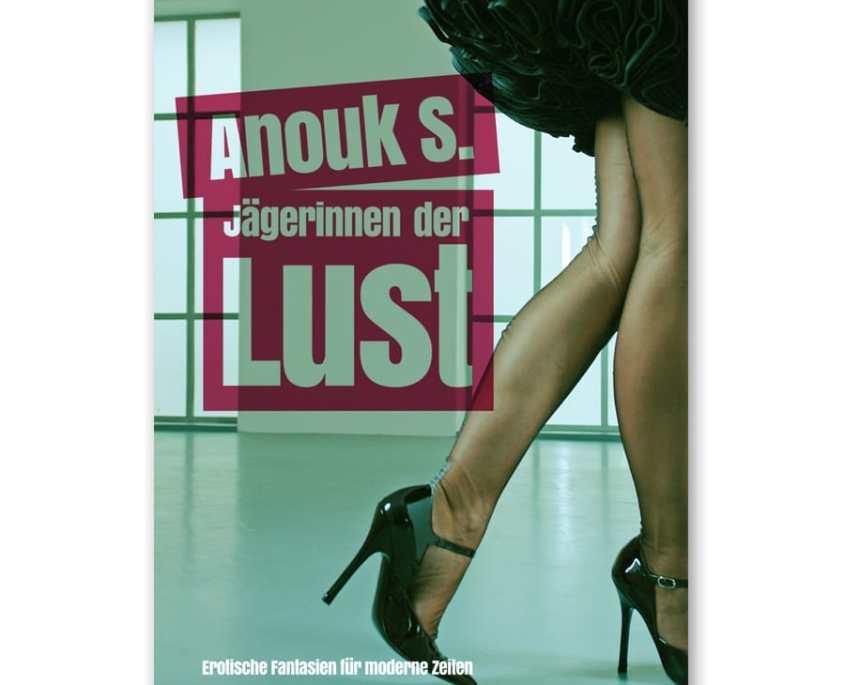 Erotische Geschichten von Anouk S.