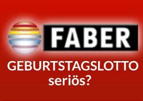 Geburtstagslotto von FABER: Lohnenswert oder Abzocke?