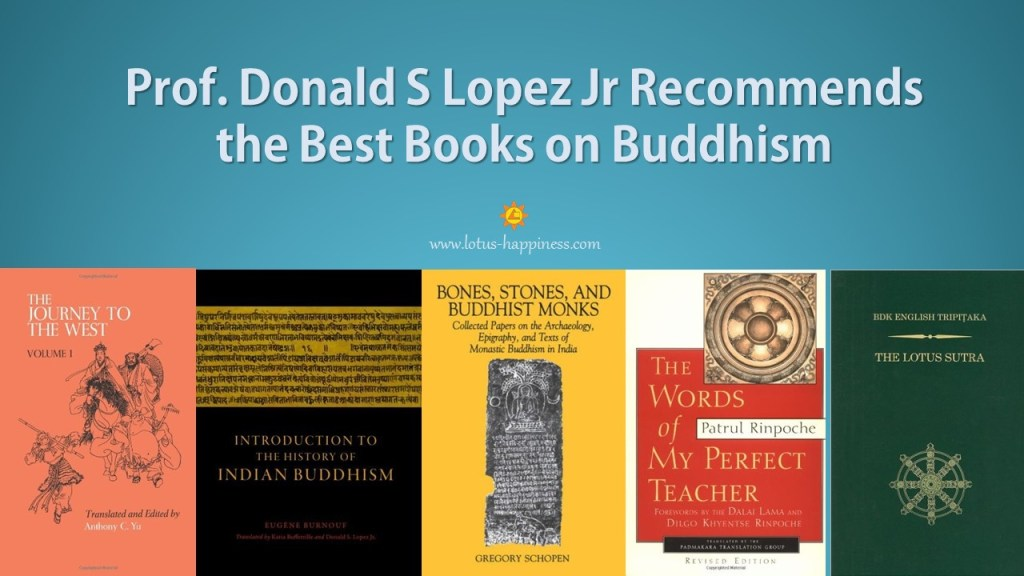 prof-donald-s-lopez-jr-recommends-the-best-books-on-buddhism